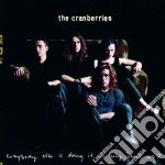 EVERYBODY ELSE IS DOING IT.... cd musicale di CRANBERRIES