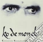C.S.I. Consorzio Suonatori Indipendenti - Ko De Mondo cd musicale di CONSORZIO SUONATORI INDIPENDEN