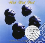 Wet Wet Wet - End Of Part One Their Greatest Hits cd musicale di WET WET WET