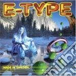 E-Type - Made In Sweden cd musicale di E-type