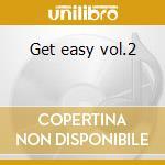 Get easy vol.2 cd musicale