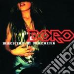 Doro - Machine II Machine cd musicale di DORO