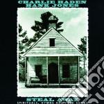 Charlie Haden / Hank Jones - Steal Away cd musicale di HADEN/JONES