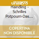 Haindling - Schrilles Potpourri-Das B cd musicale di Haindling