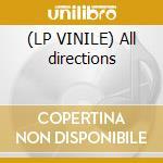 (LP VINILE) All directions lp vinile