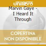 I HEARD IT THROUGH THE GRAPEVINE cd musicale di Marvin Gaye