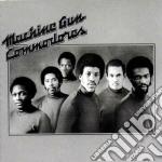 MACHINE GUN cd musicale di COMMODORES