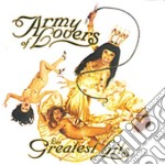 Army Of Lovers - Les Greatest Hits cd musicale di Army of lovers