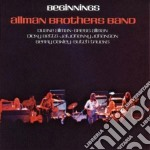 Allman Brothers Band - Beginnings cd musicale di ALLMAN BROTHERS BAND
