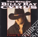 Billy Ray Cyrus - Cover To Cover cd musicale di Cyrus billy ray