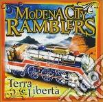 TERRA E LIBERTA' cd musicale di MODENA CITY RAMBLERS