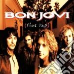Bon Jovi - These Days cd musicale di BON JOVI