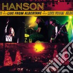 Hanson - Live From Albertane cd musicale di HANSON