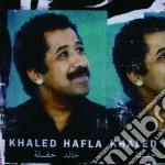 Khaled - Hafla cd musicale di KHALED