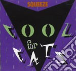 Squeeze - Cool For Cats cd musicale