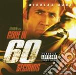 GONE IN 60 SECONDS cd musicale di O.S.T.