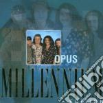Opus - Millenium Edition cd musicale di Opus
