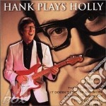 Hank plays holly cd musicale di Hank Marvin