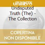 The Undisputed Truth - Essential Collection - The Undisputed Truth cd musicale di Truth Undisputed