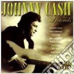 Johnny Cash - Johnny Cash & Friends cd musicale di CASH JOHNNY & FRIENDS