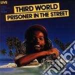 Prisoner in the street cd musicale di World Third