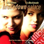 Brokedown palace cd musicale di Ost