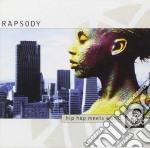 Rapsody - Hip Hop Meets World cd musicale di RAPSODY