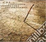 C.S.I. Consorzio Suonatori Indipendenti - Noi Non Ci Saremo Vol. 2 cd musicale di C.S.I.