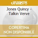 Talkin' verve cd musicale di Quincy Jones