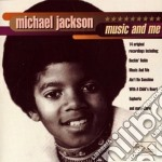 Michael Jackson - Music And Me cd musicale di Michael Jackson