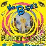 B 52's - Planet Claire cd musicale di B-52'S