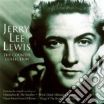 Jerry Lee Lewis - The Country Collection cd musicale di LEWIS JERRY LEE