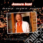 James Last And His Orchestra - Dance Dance Dance cd musicale di James Last