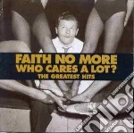 Faith No More - Who Cares A Lot? The Greatest Hits cd musicale di FAITH NO MORE