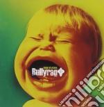 Bullyrag - Songs Of Praise cd musicale di BULLYRAG