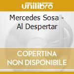 Sosa Mercedes - Al Despertar cd musicale di SOSA MERCEDES