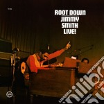 Jimmy Smith - Root Down cd musicale di SMITH JIMMY LIVE