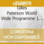 GILLES PETERSON worldwide cd musicale di ARTISTI VARI