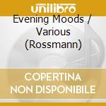 Evening moods cd musicale