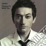 James - Pleased To Meet You cd musicale di JAMES