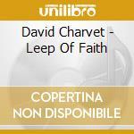 David Charvet - Leep Of Faith cd musicale di David Charvet