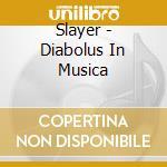 DIABOLUS IN MUSICA (RISTAMPA) cd musicale di SLAYER