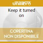 Keep it turned on cd musicale di Rick Astley