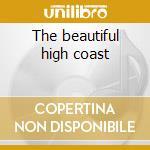 The beautiful high coast cd musicale di Alf haggkvist trio