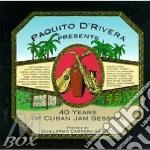 40 YEARS CUBAN JAM SESSIO - DE RIVERA PAQUITO cd musicale di PAQUITO D'RIVERA