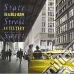 Gerald Wilson Orchestra - State Street Sweet cd musicale di Gerald wilson orchestra