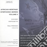 African Heritage Symphonic Series, Vol.2  - Freeman Paul Dir  /chicago Sinfonietta cd musicale di Miscellanee