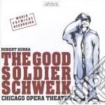 The good soldier schweik cd musicale di Robert Kurka