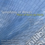 Kernis Aaron Jay - Symphony In Waves, Newly Drawn Sky, Too Hot Toccata cd musicale di Kernis aaron jay