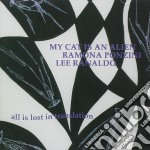 My Cat Is An Alien/p - All Is Lost In Translation cd musicale di MY CAT IS AN ALIEN/P